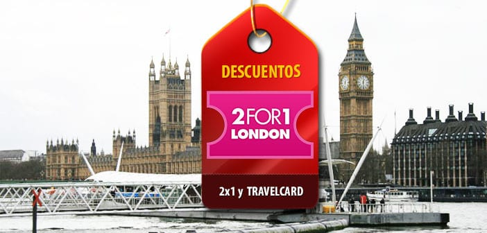 Descuentos 2x1 Londres y Travelcard