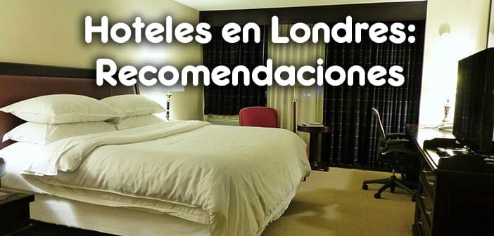 Listado de hoteles baratos recomendados en londres gu a for Hoteles familiares en londres