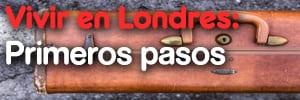 Pasos para irse a vivir a Londres