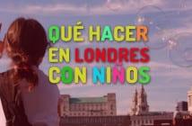 que hacer en Londres con niños