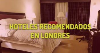 Hoteles recomendados en londres