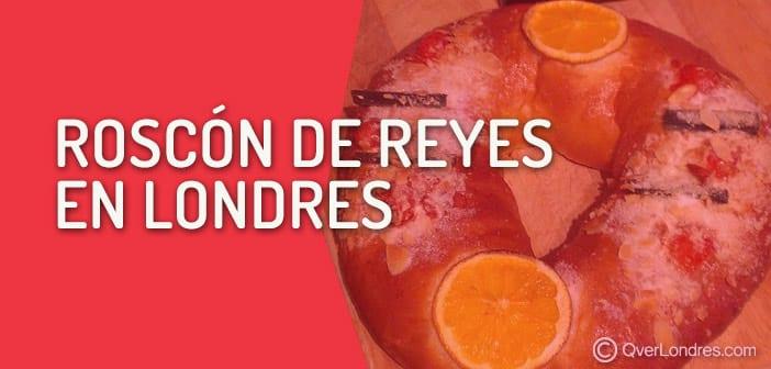Dónde comprar Roscón de Reyes en Londres