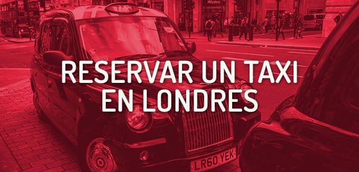 Reservar un taxi en Londres