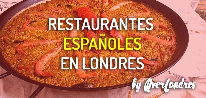 Restaurantes españoles en Londres