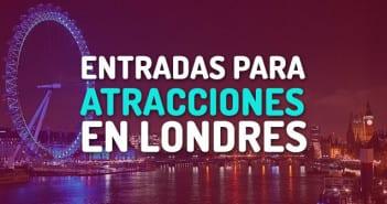 entradas para atracciones Londres