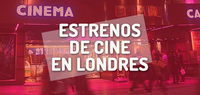 Estrenos de cine en Londres - premieres