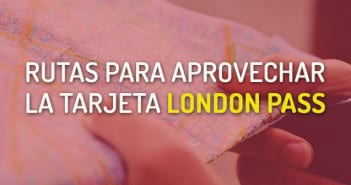Rutas London Pass Londres