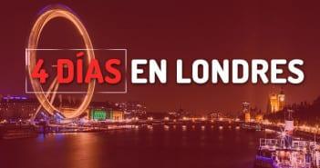 Londres en cuatro días