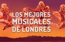 Los mejores musicales de Londres