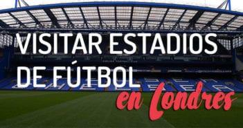 estadios de fútbol de Londres