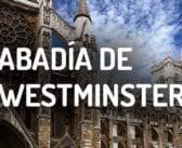 Abadía de Westminster en Londres: Horarios, precios y localización