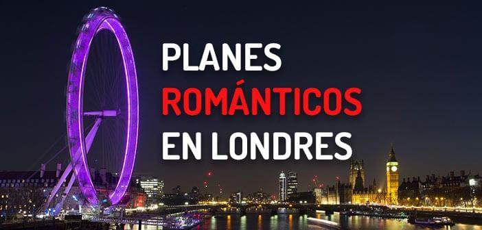 PLANES ROMANTICOS LONDRES