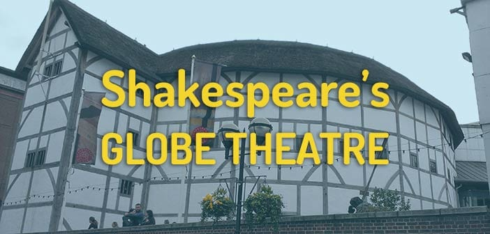 shakespeare globe theatre en londres