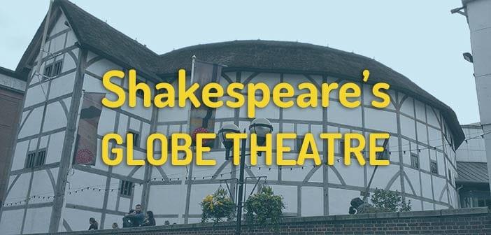 shakespeare globe theatre en londres