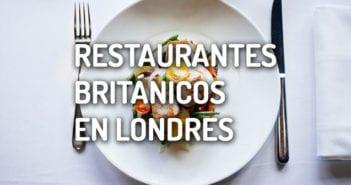 restaurantes britanicos londres