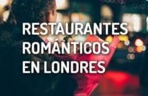 restaurantes romanticos londres