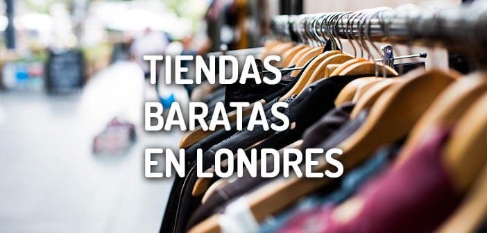 4edc2ef2deb Tiendas baratas en Londres  Guia completa de tiendas