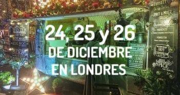 24, 25 Y 26 DE DICIEMBRE EN LONDRES - NAVIDAD