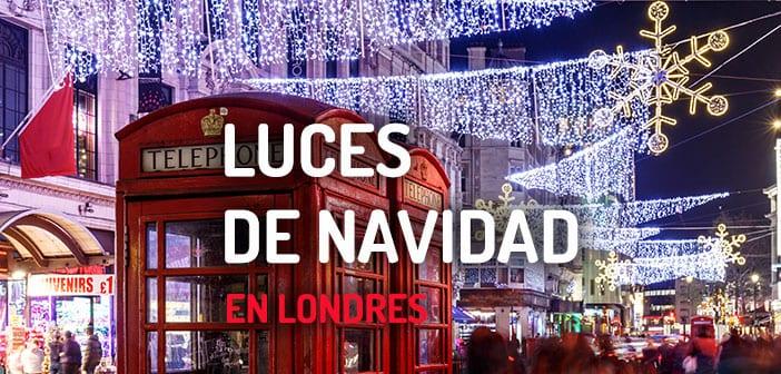 Encendido de las luces de Navidad en Londres 2018
