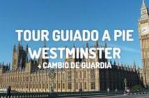 TOUR GUIADO POR LONDRES EN ESPANOL WESTMINSTER