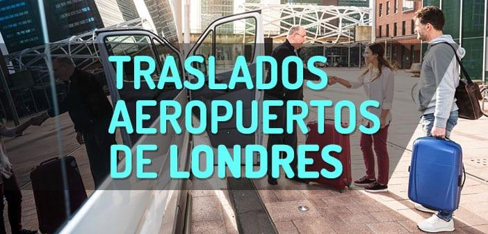 Traslados Aeropuertos de Londres