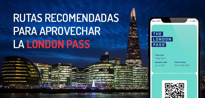 Rutas para aprovechar la London Pass al máximo