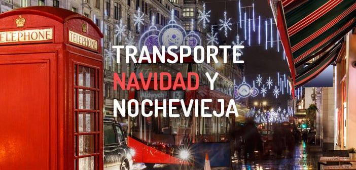 Transporte Navidad y Nochevieja en Londres