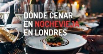 Dónde cenar en Nochevieja en Londres
