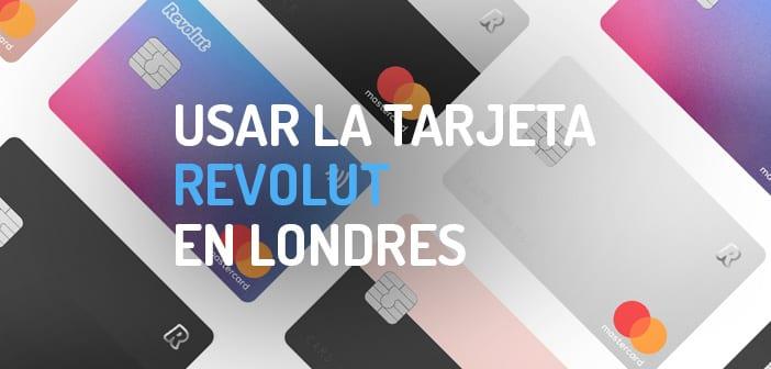 Usar Revolut en Londres