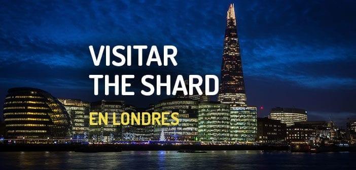 Visitar The Shard Londres